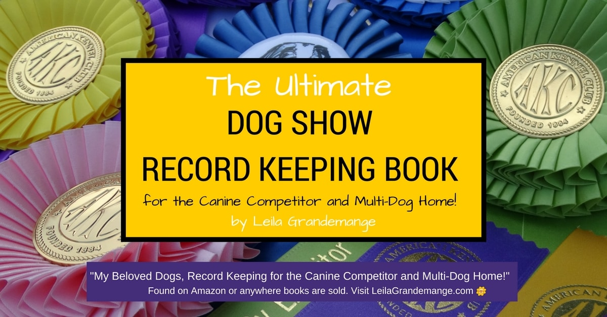 The Ultimate Dog Show Record Keeping Book!
